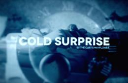 Cold Surprise